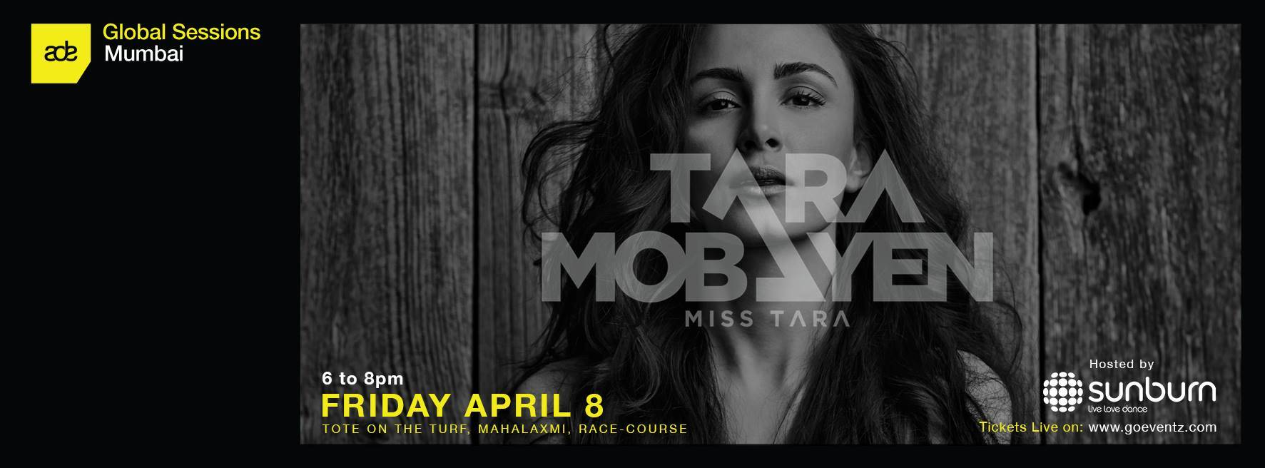 ADE Global Sessions MISS TARA Mumbai, India