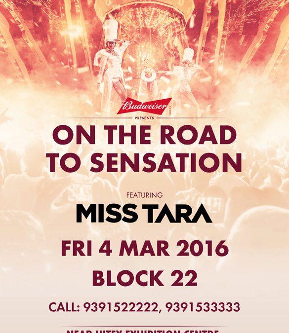 Miss Tara Road to Sensation