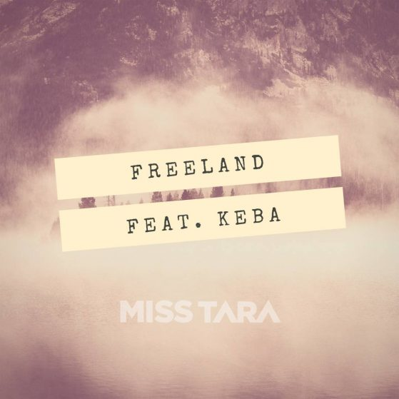 Freeland (Feat. Keba)
