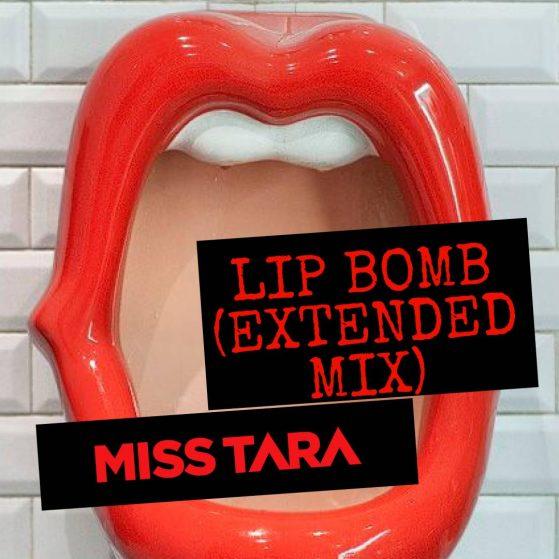 Lip Bomb (Extended Mix)
