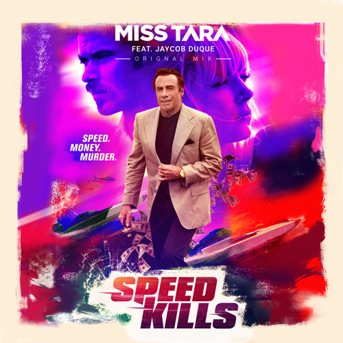 Speed Kills (Feat. Jaycob Duque)